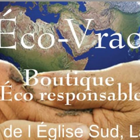 Boutique bulk zero ecological waste Boutique Eco Vrac Lacolle Quebec Ulocal local product local purchase